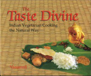 The Taste Divine by Vanamali Devi