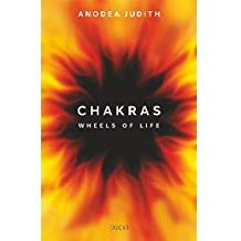 Chakras - The Wheel of Life by Anodea Judith